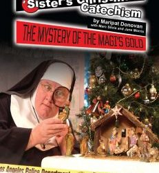 Coming to Elk County Catholic – Sister's Christmas Catechism: The Mystery of the Magi's Gold!
