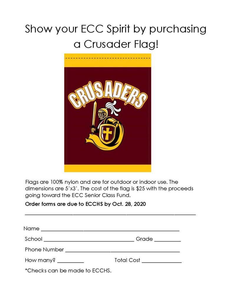 Crusader Flag Orders Due @ Elk County Catholic High School